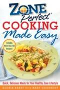ZonePerfect Cooking Made Easy - Gloria Bakst