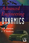 Advanced Engineering Dynamics - H. Harrison