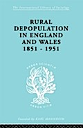 Rural Depopulation in England and Wales, 1851-1951 - John Saville