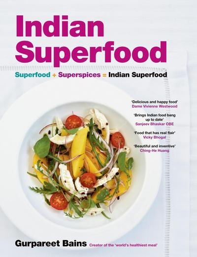 Indian Superfood - Gurpareet Bains
