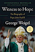 Witness to Hope - George Weigel