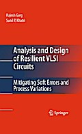 Analysis and Design of Resilient VLSI Circuits - Rajesh Garg