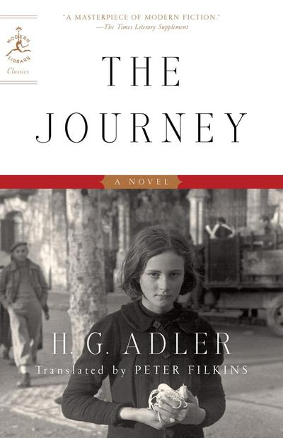 The Journey: A Novel (Modern Library Classics) - H. G. Adler