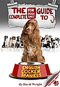 Complete Guide to English Cocker Spaniels - David Wright