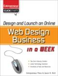 Design and Launch an Online Web Design Business in a Week - Jason R. Rich