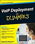 VoIP Deployment For Dummies - Stephen P. Olejniczak