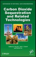Carbon Dioxide Sequestration and Related Technologies - Ying Wu