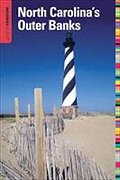 North Carolina`s Outer Banks (Insiders` Guide to North Carolina`s Outer Banks) - Julian Kinglsey