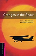 Starter: Oranges in the Snow - Phillip Burrows