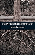 Descartes`s Method of Doubt - Janet Broughton