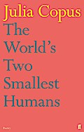 World`s Two Smallest Humans - Julia Copus