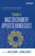 Principles of Mass Spectrometry Applied to Biomolecules - Chava Lifshitz