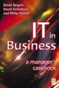IT in Business: A Business Manager`s Casebook - D. Targett