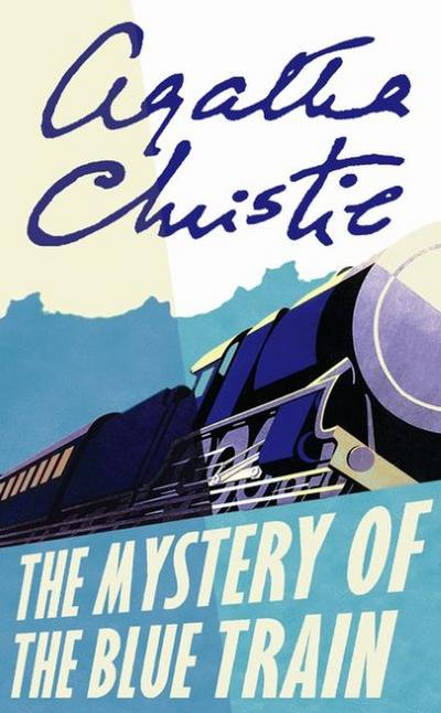 Mystery of the Blue Train. Der blaue Express, englische Ausgabe - Agatha Christie
