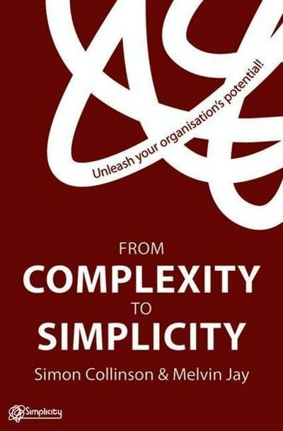 From Complexity to Simplicity - Simon Collinson