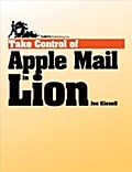 Take Control of Apple Mail in Lion - Joe Kissell