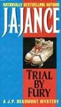 Trial By Fury: A Mystery (J. P. Beaumont Mysteries)