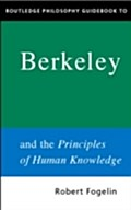 Routledge Philosophy GuideBook to Berkeley and the Principles of Human Knowledge - Robert Fogelin
