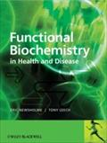 Functional Biochemistry in Health and Disease - Eric Newsholme