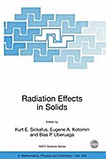 Radiation Effects in Solids - Kurt E. Sickafus