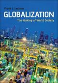 Globalization: The Making of World Society - Frank J. Lechner