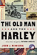 Old Man and the Harley - John Newkirk