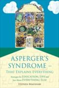 Asperger`s Syndrome - That Explains Everything - Stephen Bradshaw