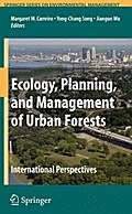 Ecology, Planning, and Management of Urban Forests - Margaret M. Carreiro