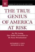 True Genius of America at Risk - Katherine C. Lyall