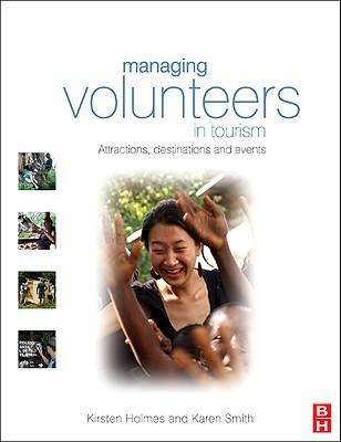 Managing volunteers in tourism: attractions, destinations and events