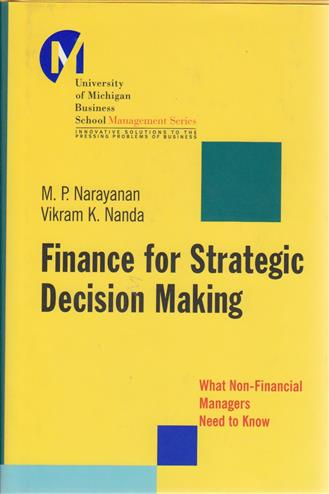 Finance for strategic decision making what non-financial managers need to know