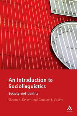 An introduction to sociolinguistics: society and identity