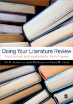 Doing your literature review: traditional and systematic tec hniques