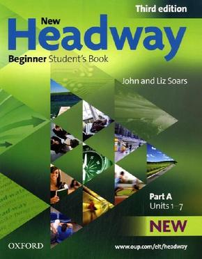 New Headway, Beginner: Student's Book, Part A - John Soars, Liz Soars