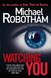 Watching You - Michael Robotham