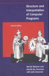 Structure and Interpretation of Computer Programs - Harold Abelson