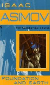 Foundation and Earth - Isaac Asimov