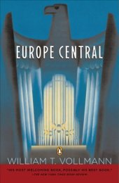 Europe Central, English edition - William T. Vollmann