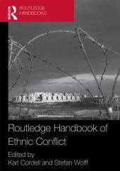 Routledge Handbook of Ethnic Conflict
