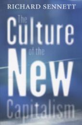 The Culture of the New Capitalism - Richard Sennett