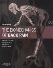 The Biomechanics of Back Pain, w. DVD - Michael A. Adams