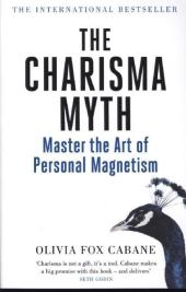 The Charisma Myth - Olivia Fox Cabane