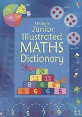 Usborne Junior Illustrated Maths Dictionary - Kirsteen Rogers