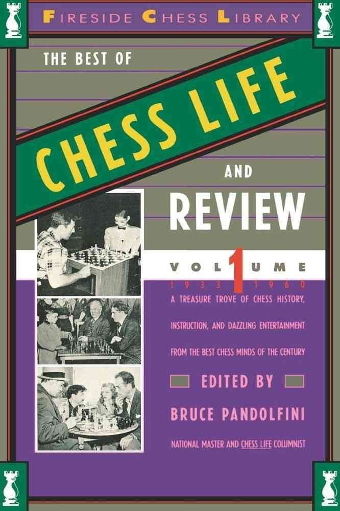 The Best of Chess Life and Review Volume I 1933-1960 - Bruce Pandolfini