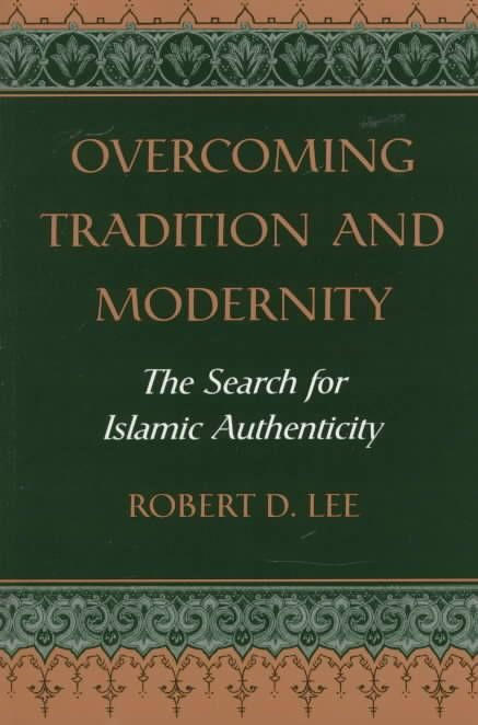 Overcoming Tradition and Modernity - Robert Deemer Lee