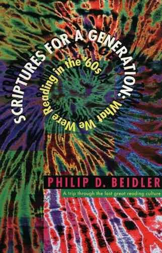 Scriptures for a Generation - Philip D. Beidler