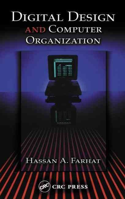 Digital Design and Computer Organization - Hassan A. Farhat