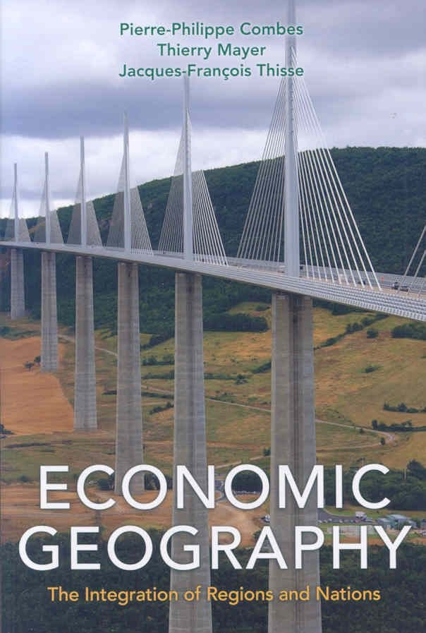 Economic Geography - Pierre-Philippe Combes