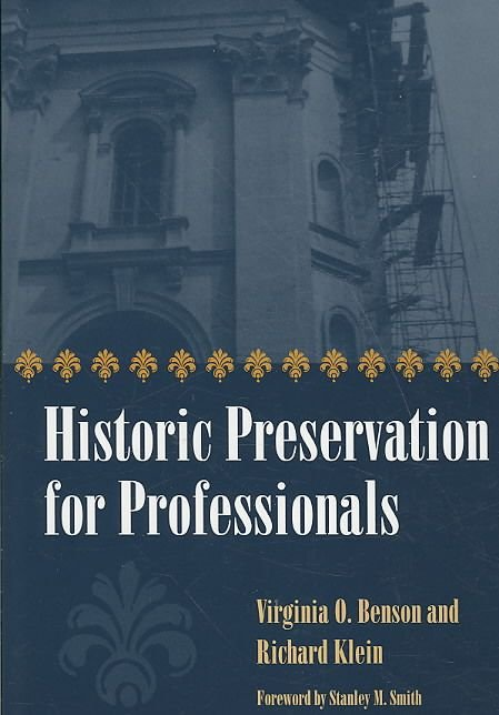 Historic Preservation for Professionals - Virginia O. Benson