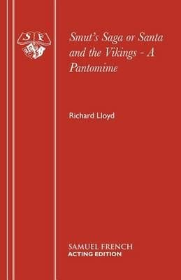 Smut's Saga or Santa and the Vikings - Richard Lloyd